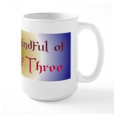 """""""Rule Of Three"""" Mug"""