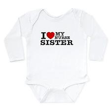 I love My Nurse Sister Long Sleeve Infant Bodysuit