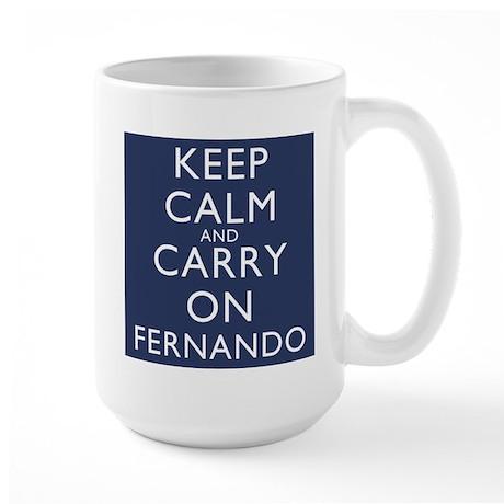 Keep Calm And Carry On Fernando Large Mug