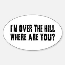 Over the Hill Sticker (Oval)