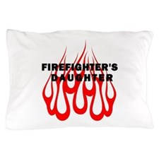 Firefighters Daughter Pillow Case