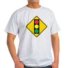 Signal Ahead Caution Sign T-Shirt