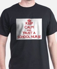 Keep Calm and Trust a School Nurse T-Shirt