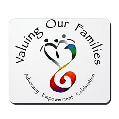 Valuing Our Families Mousepad