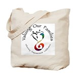 Valuing Our Families Tote Bag