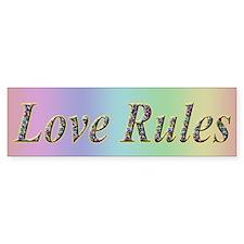 Love Rules - Bumper Sticker