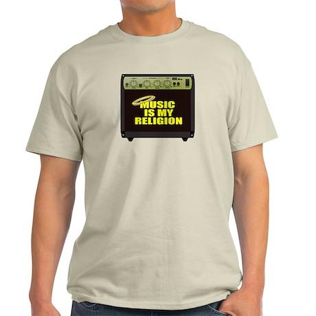 Music is my religion Light T-Shirt