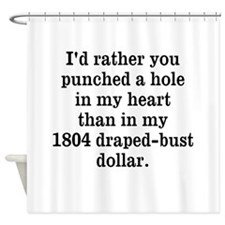 Hole in Heart Shower Curtain