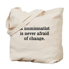Don't Fear Change Tote Bag