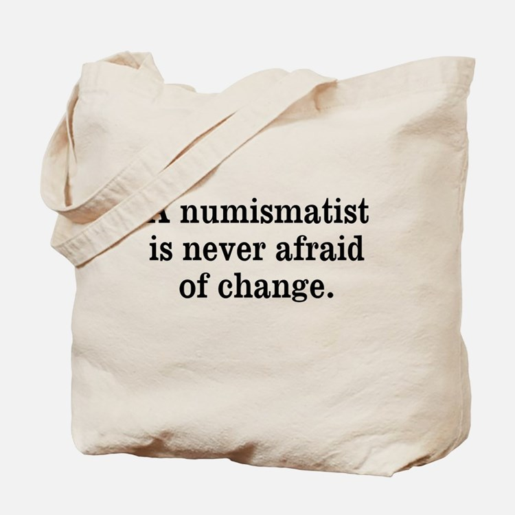 Don't Fear Change Tote Bag