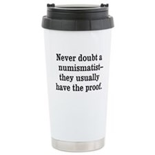 Want Proof? Travel Mug