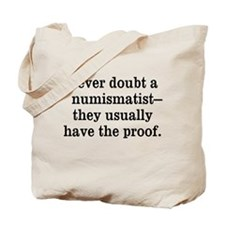 Want Proof? Tote Bag