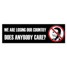 We Are Losing Our Country Bumper Stickers