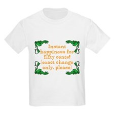 Instant Happiness! T-Shirt