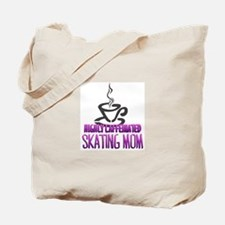 Caffeinated Mom Tote Bag