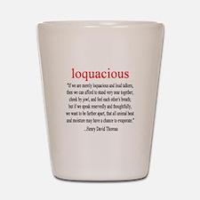 Loquacious - Thoreau Shot Glass