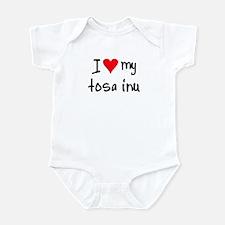 I LOVE MY Tosa Inu Infant Bodysuit