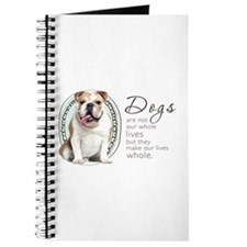 Dogs Make Lives Whole -Bulldog Journal