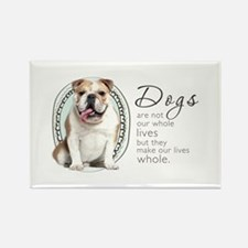 Dogs Make Lives Whole -Bulldog Rectangle Magnet
