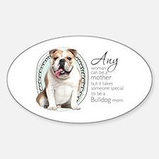 Bulldog Mom Sticker (Oval)