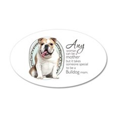 Bulldog Mom 22x14 Oval Wall Peel