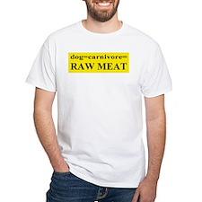 Raw fed Shirt
