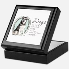 Dogs Make Lives Whole -Malamute Keepsake Box