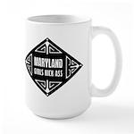 Maryland Girls Kick Ass Large Mug