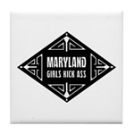 Maryland Girls Kick Ass Tile Coaster