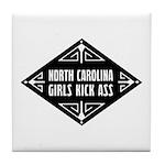 North Carolina Girls Kick Ass Tile Coaster