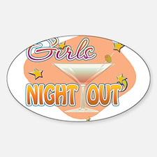 Cute Girls night out Sticker (Oval)