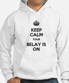 Keep Calm Belay is On Hoodie