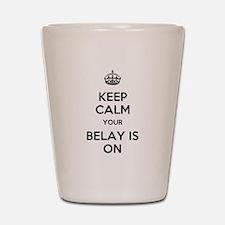 Keep Calm Belay is On Shot Glass