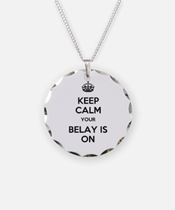Keep Calm Belay is On Necklace