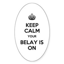Keep Calm Belay is On Decal