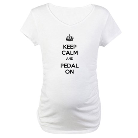 Keep Calm and Pedal On Maternity T-Shirt