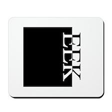 EEK Typography Mousepad