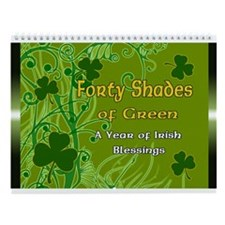 Forty Shades of Green Irish BlessingsWall Calendar