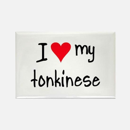 I LOVE MY Tonkinese Rectangle Magnet