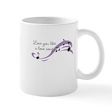 Love you like a love song Mug