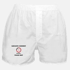 Sarcastic Comment Boxer Shorts