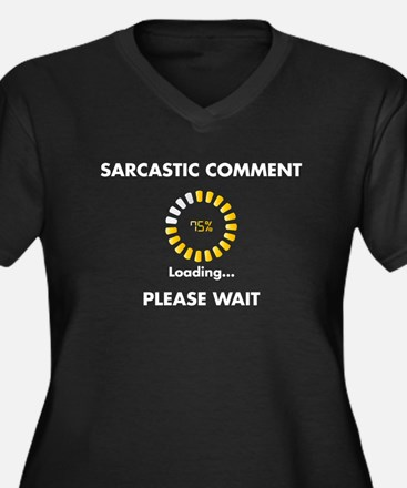 Sarcastic Comment Women's Plus Size V-Neck Dark T-
