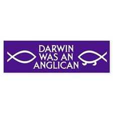 DARWIN WAS AN ANGLICAN Bumper Bumper Sticker