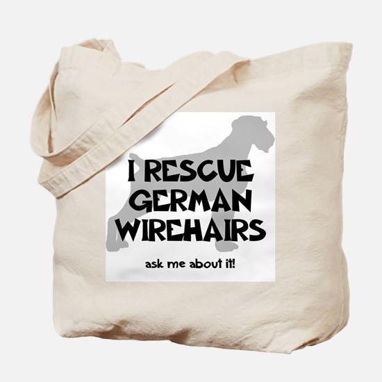 I RESCUE German Wirehairs Tote Bag