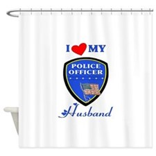 Love My Police Husband Shower Curtain