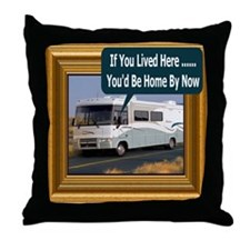 (Framed RV) If You Lived Here Throw Pillow