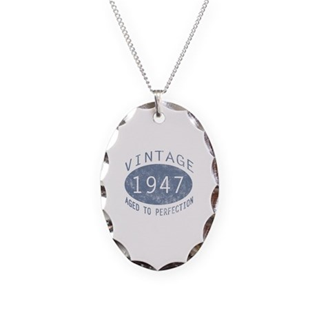 1947 Aged To Perfection Necklace Oval Charm