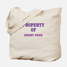 Customizable (Property Of) Tote Bag