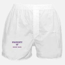 Customizable (Property Of) Boxer Shorts
