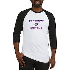 Customizable (Property Of) Baseball Jersey